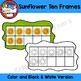 Sunflowers Ten Frames 0-10 {Kids are Learners Clips}