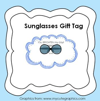 Sunglasses Gift Tag * You BRIGHTEN my day *