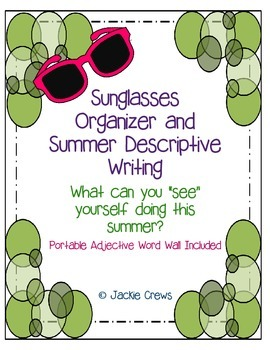 Sunglasses Organizer and Summer Descriptive Writing