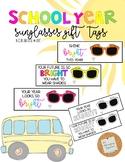 Sunglasses Gift Tag: School Year *EDITABLE