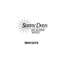 Sunny Days Healthy Ways- Kindergarten