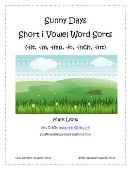 Sunny Days Short Vowel i Word Sorts -ilt, -im, -imp, -in, -inch, -int