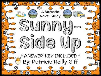 Sunny-Side Up (Patricia Reilly Giff) Novel Study / Comprehension (22 pages)