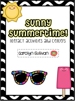Sunny Summertime - with Common Core Standards Included!