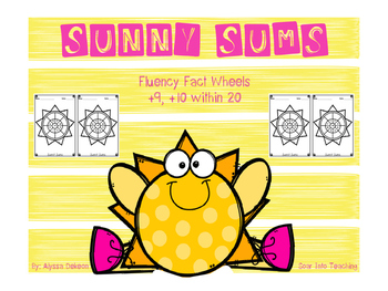 Sunny Sums Addition Fact Wheels {+9, +10}