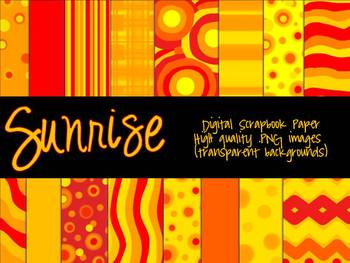 Sunrise!  Digital Scrapbook Paper