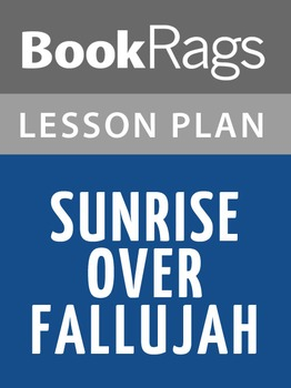 Sunrise Over Fallujah Lesson Plans