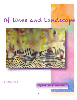 Of Lines and Landscape - Visual Art Lesson - 1st - 5th Grade