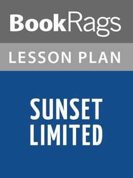 Sunset Limited Lesson Plans