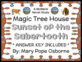 Sunset of the Sabertooth : Magic Tree House #7 Novel Study / Comprehension