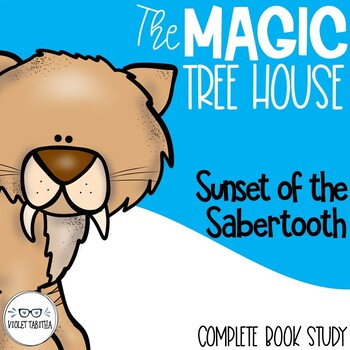Sunset of the Sabertooth Magic Tree House Comprehension Unit