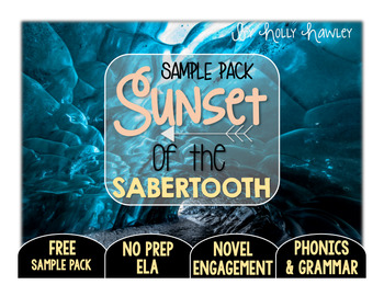 Sunset of the Sabertooth NO PREP (ELA) SAMPLE
