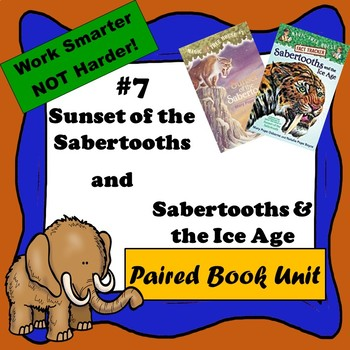 Sunset of the Sabertooth & Sabertooths & the Ice Age-Pair Read, Magic Tree House