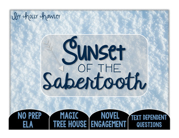 Sunset of the Sabertooth: Text Dependent Questions