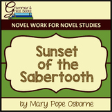 The Magic Tree House: Sunset of the Sabertooth: CCSS-Aligned Novel Work