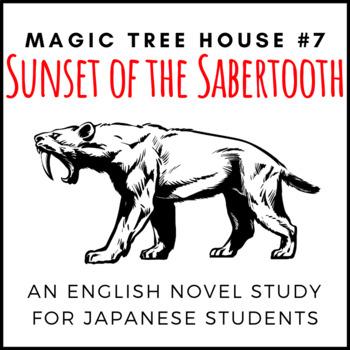 Sunset of the Sabertooth, an English Novel Study for Japan