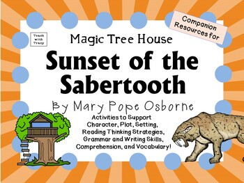 Sunset of the Sabertooth by Mary Pope Osborne:  A Complete Literature Study!
