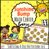 Sunshine Bump- Dice Dot Patterns to 6 Math Activity