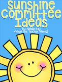 Sunshine Committee Ideas