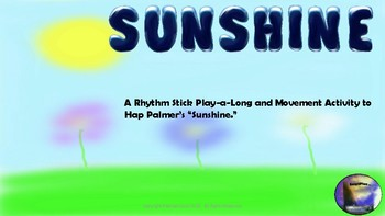 Sunshine:  Form, Rhythm, and Movement Activity for First Grade