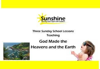 Sunshine Sunday School Series - God Made The Heavens and The Earth