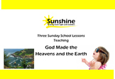 Sunshine Sunday School Series - God Made The Heavens and T