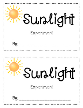 Sunshine and Dark Experiment  Scientific Process