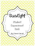 Sunshine and Dark Experiment  Scientific Process