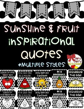 Sunshine and Fruit Inspirational Quotes Posters