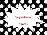 Superhero Swag Posters