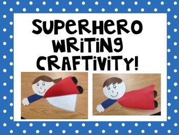 Supehero Writing Craftivity