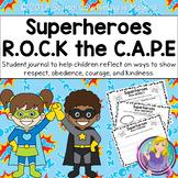Supeheroes R.O.C.K the C.A.P.E: Student Reflection Workbook