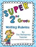 Super 2nd Grade Writing Rubrics