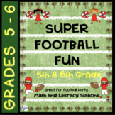 Super 5th and 6th Grade Bowl of Fun Game Day Math and Literacy