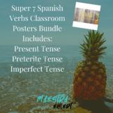 Super 7 Spanish Verbs Classroom Posters (Present, Preterite, & Imperfect Tense)
