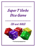 Super 7 Verbs IS and HAS!