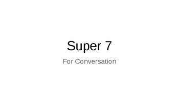 Super 7 for Conversation