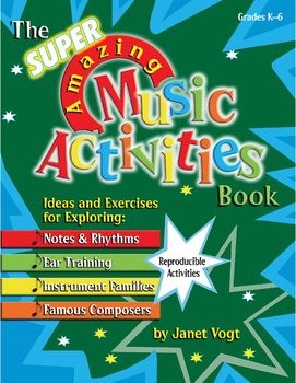 Super Amazing Music Activities: Composers