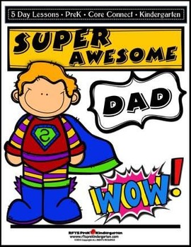 Super Awesome Dad (5-day Thematic Unit) Preschool Pre-K Kindergarten Curriculum
