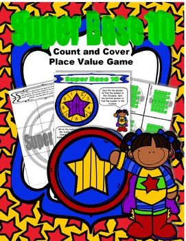 Super Base 10 Count and Cover Place Value Game
