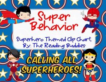 Super Behavior (Superhero Themed) Clip Chart
