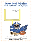 Super Bowl Addition:  Double Digit Addition with Regrouping