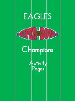 Super Bowl Champions Philadelphia Eagles Activities - 2nd, 3rd, 4th, 5th
