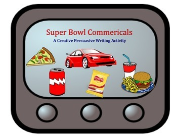 Super Bowl Commercials: A Persuasive Writing Activity