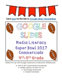 Super Bowl Commercials Media Literacy SOL 4.3 & SOL 5.3