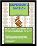 Super Bowl Division:  A Fun Football Long Division Game for 3rd - 6th Grade