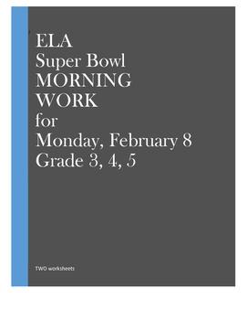 Super Bowl ELA Morning Work: Grades 3, 4, 5  SuperBowl