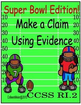 Superbowl Edition!~ Make a Claim Using Evidence