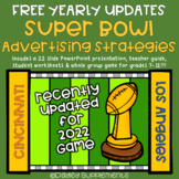 Super Bowl Commercials - Advertising Strategies -  FREE YEARLY UPDATES
