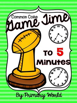 Super Bowl !  Game Time to  5  Minutes